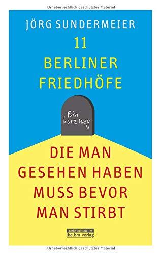 11 Berliner Friedhöfe, die man gesehen haben muss,...
