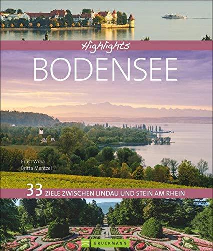 Bildband Bodensee 33 Ziele zwischen Lindau und Stein am...