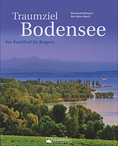 Traumziel Bodensee: Von Radolfzell bis Bregenz. Ein...