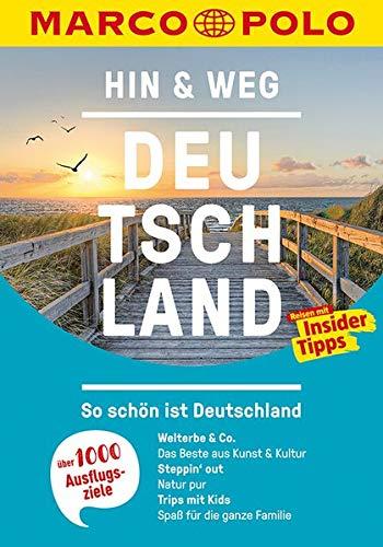 MARCO POLO Hin & Weg Deutschland: So schön ist...