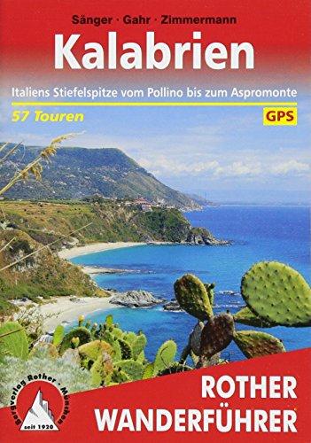 Kalabrien: Italiens Stiefelspitze vom Pollino bis zum...