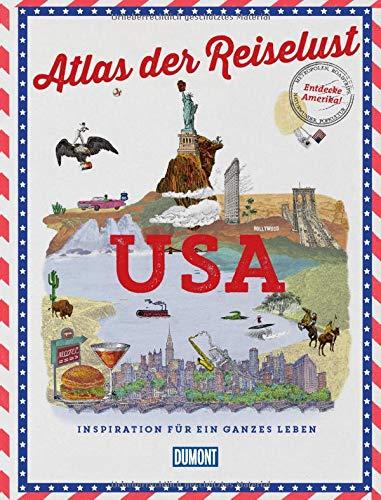 DuMont Bildband Atlas der Reiselust USA: Inspiration...