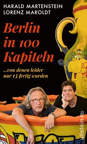 Berlin in hundert Kapiteln, von denen leider nur...