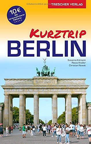 Reiseführer Berlin - Kurztrip: City West, Potsdamer...