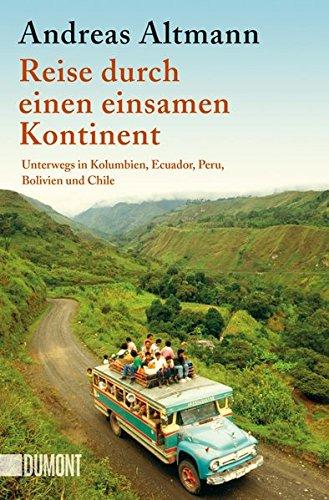 Reise durch einen einsamen Kontinent: Unterwegs in...