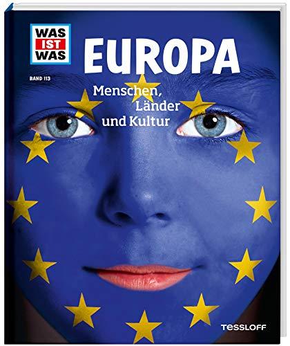 WAS IST WAS Band 113 Europa. Menschen, Länder und...