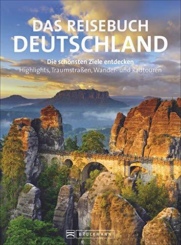 Reisebuch Deutschland. Die schönsten Ziele erfahren...