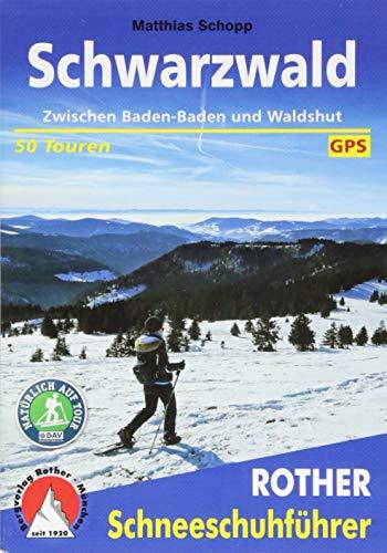 Schwarzwald: Zwischen Baden-Baden und Waldshut. 50...