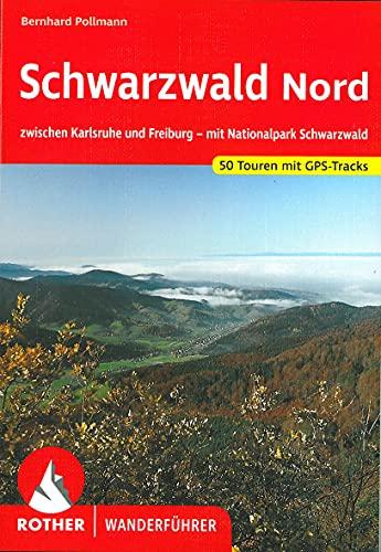 Schwarzwald Nord: zwischen Karlsruhe und Freiburg - mit...