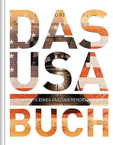 Das USA Buch: Highlights eines faszinierenden Landes...