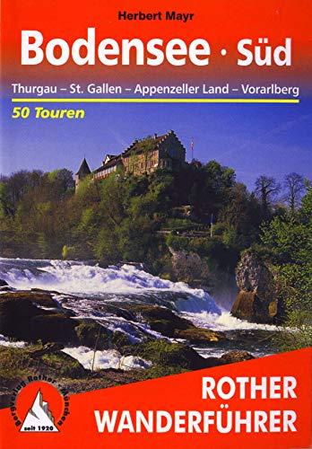 Bodensee Süd: Thurgau – St. Gallen – Appenzeller...