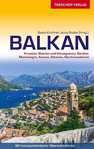 Reiseführer Balkan: Kroatien, Bosnien und Herzegowina,...