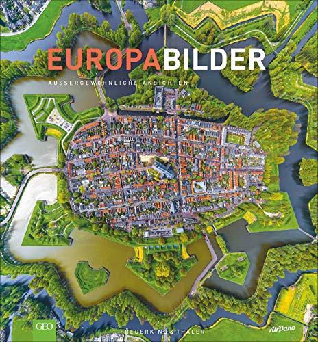 EuropaBilder - Außergewöhnliche Ansichten. Ein...