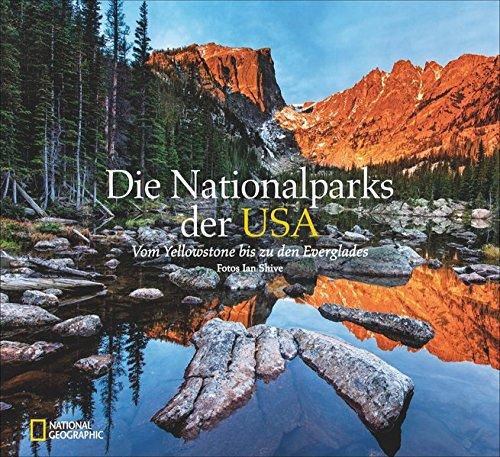 Bildband USA: Die Nationalparks der USA. Vom...
